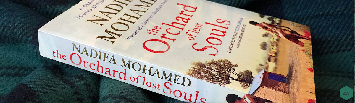 "Rezension: ""The Orchard of Lost Souls"" von Nadifa Mohamed"