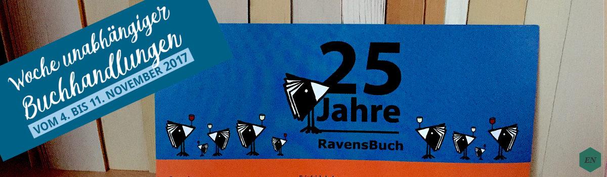 WUB17: Woche unabhängiger Buchhandlungen und 25 Jahre RavensBuch